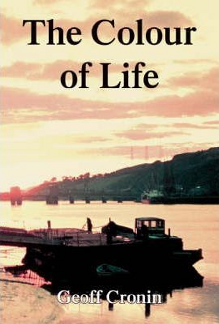 Cronin, Geoffrey / The Colour of Life