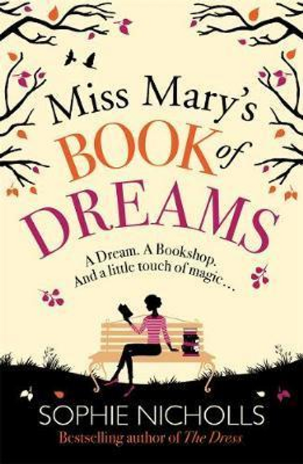 Nicholls, Sophie / Miss Mary's Book of Dreams