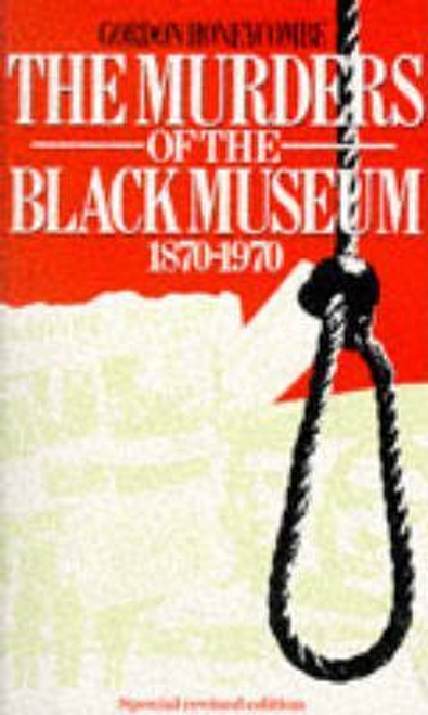 Honeycombe, Gordon / The Murders of the Black Museum, 1870-1970