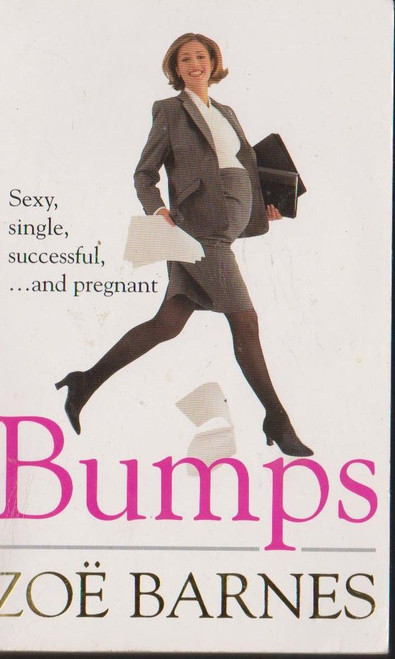 Barnes, Zoe / Bumps
