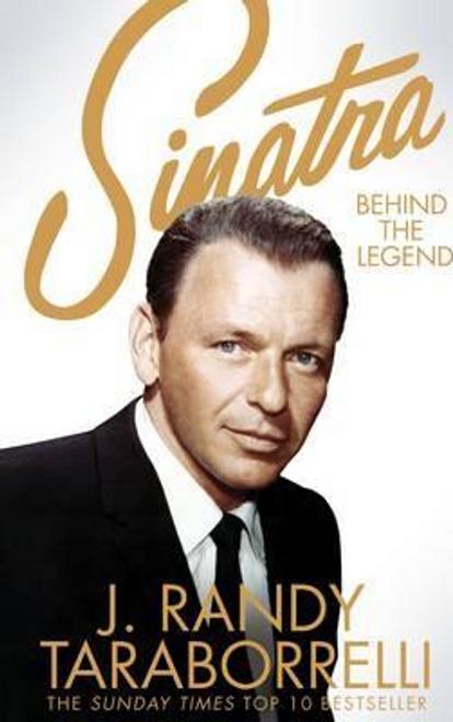 Taraborrelli, J. Randy / Sinatra : Behind the Legend