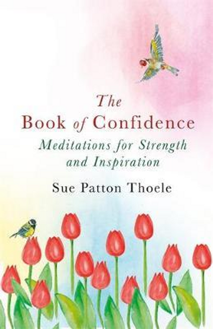Thoele, Sue Patton / The Book of Confidence