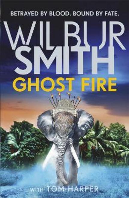 Smith, Wilbur / Ghost Fire