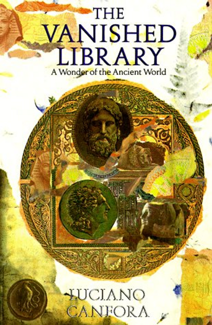 Canfora, Luciano / The Vanished Library