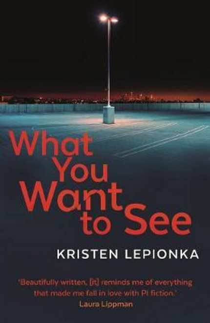 Lepionka, Kristen / What You Want to See