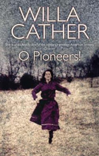Cather, Willa / O Pioneers!
