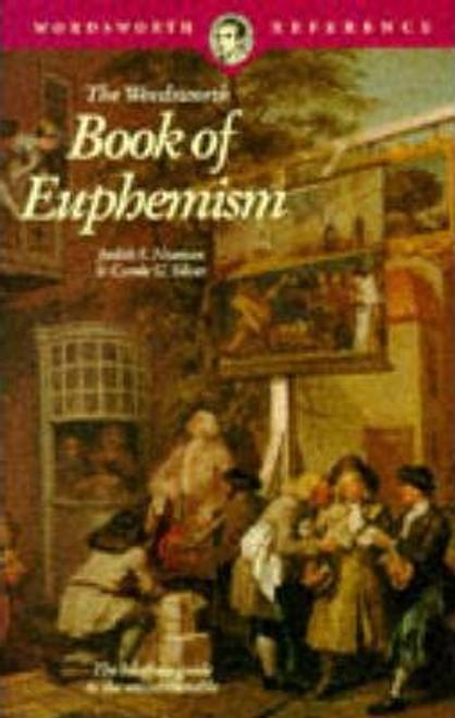 Neaman, Judith S. / The Wordsworth Book of Euphemism
