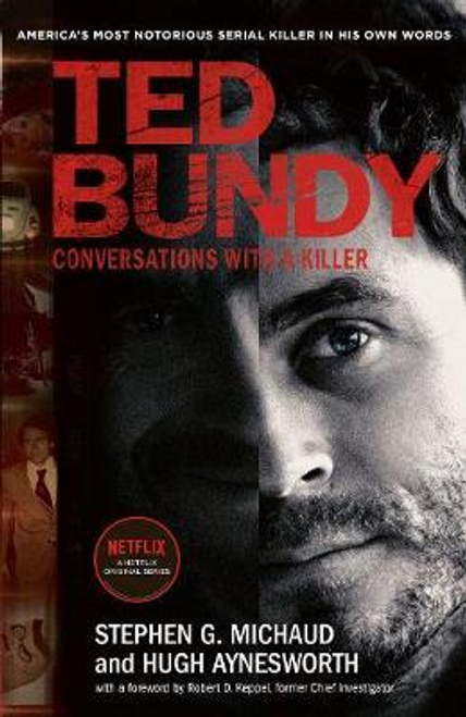 Michaud, Stephen G. / Ted Bundy: Conversations with a Killer