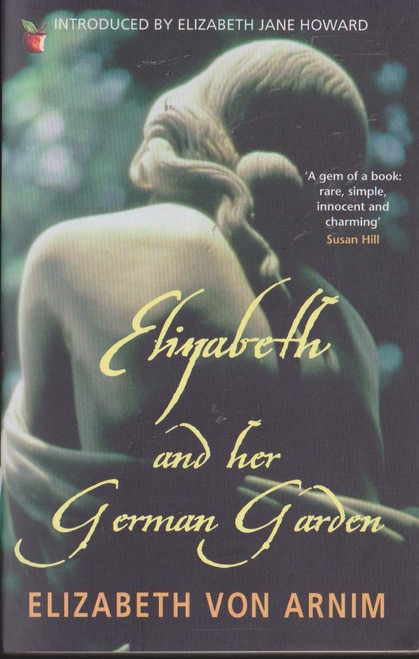 Von Arnim, Elizabeth / Elizabeth and her German Garden