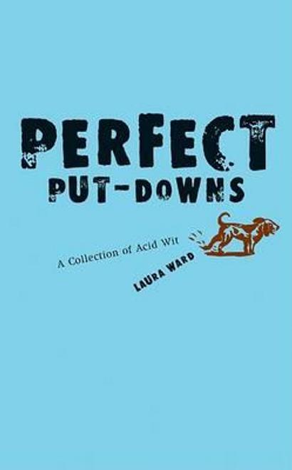 Ward, Laura / Perfect Put-Downs