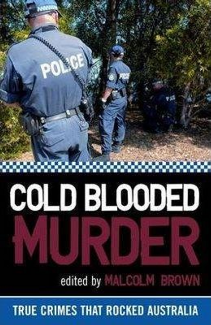 Brown, Malcolm / Cold Blooded Murder