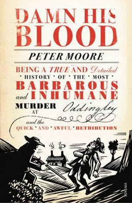 Moore, Peter / Damn His Blood