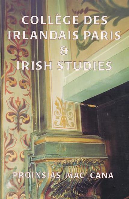 Mac Cana, Proinsias - Collége des Irlandais Paris & Irish Studies - PB - 2001