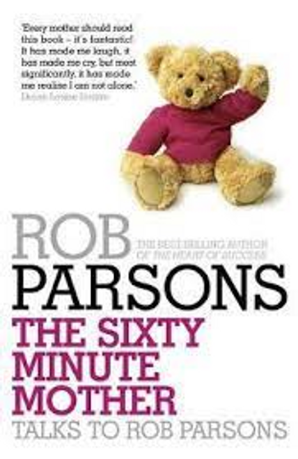 Parsons, Rob / The Sixty Minute Mother