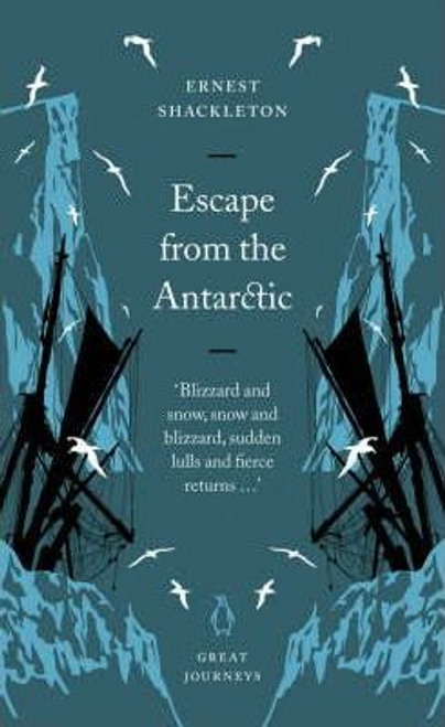 Shackleton, Ernest / Escape from the Antarctic