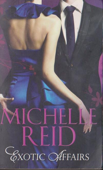 Reid, Michelle / Exotic Affairs