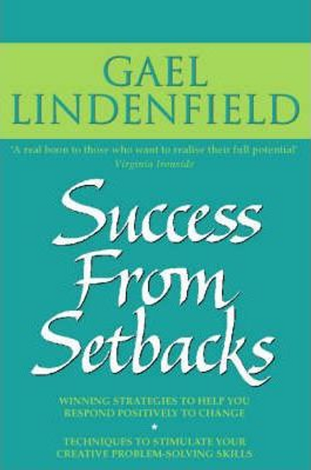Lindenfield, Gael / Success from Setbacks