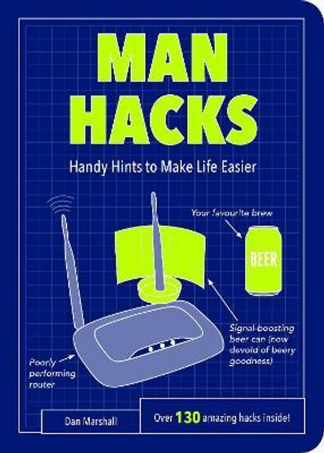 Marshall, Dan / Man Hacks : Handy Hints to Make Life Easier
