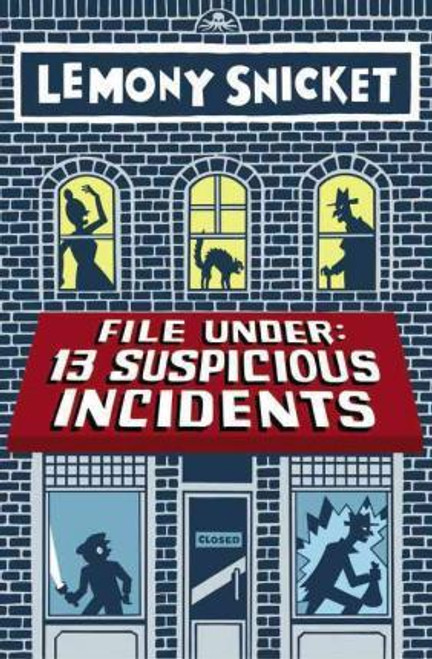 Snicket, Lemony - File Under : 13 Suspicious Incidents - Pb - BRAND NEW
