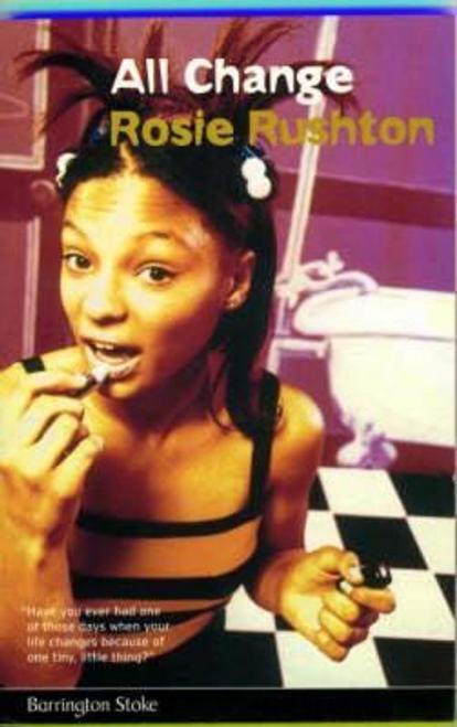 Rushton, Rosie / All Change