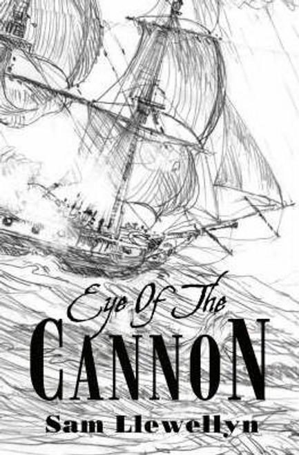 Llewellyn, Sam / Eye of the Cannon