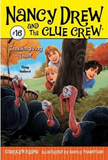 Keene, Carolyn / Nancy Drew and the Clue Crew: Thanksgiving Thief