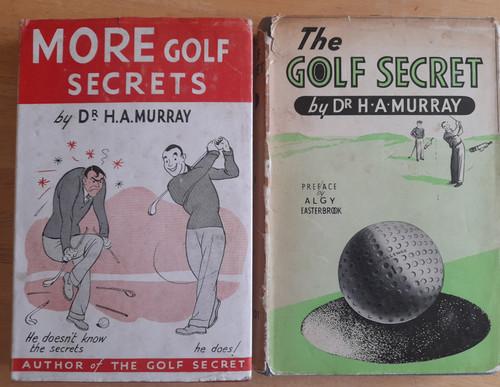 Murray, H,A - 2 Vintage Golf Books - The Golf Secret & More Golf Secrets - HB 1960