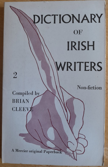 Cleeve, Brian  ( Editor) - Dictionary of Irish Writers -Book Two ( Non-Fiction Authors)  Vintage Mercier PB  1967