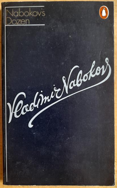 Nabokov, Vladimir - Nabokov's Dozen : Thirteen Stories - Vintage Penguin  1971  ( Originally 1958) PB