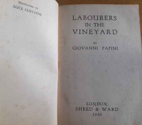 Papini, Giovanni - Labourers in the Vineyard ( Translated Alice Curtayne) - HB 1930 - Religious Biographies