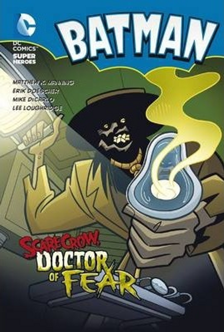 Manning, Matthew K. / Scarecrow: Doctor of Fear