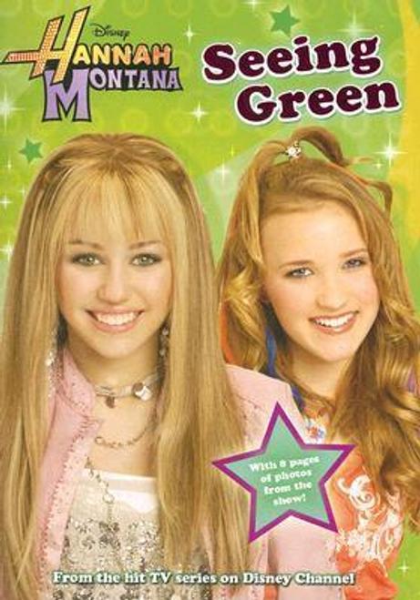 King, M. C. / Hannah Montana: Seeing Green
