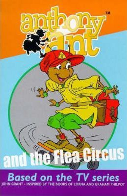 Grant, John / Anthony Ant And The Flea Circus