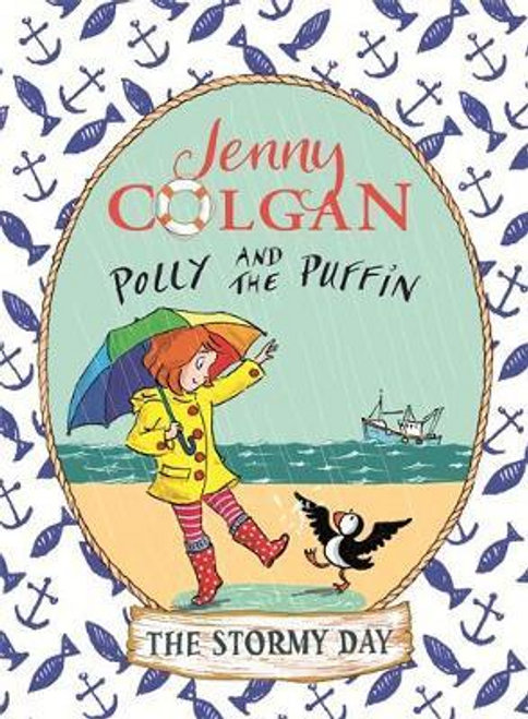 Colgan, Jenny / Polly and the Puffin: The Stormy Day : Book 2