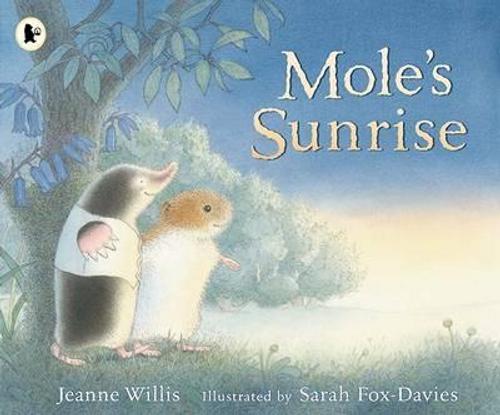 Willis, Jeanne / Mole's Sunrise (Children's Picture Book)