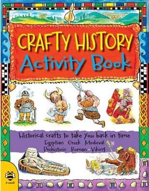 Weatherill, Sue & Steve - Crafty History Activity Book - PB - Art & History for Children