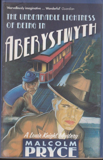Pryce, Malcolm / The Unbearable Lightness of Being in Aberystwyth