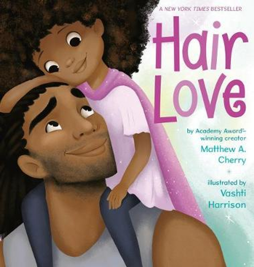 Cherry, Matthew A. / Hair Love (Children's Picture Book)