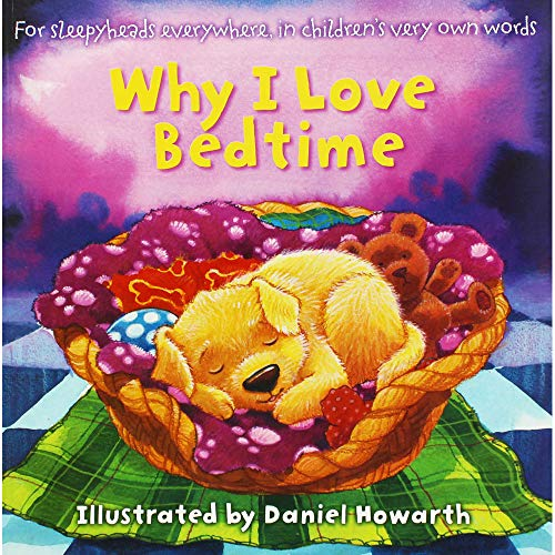 Why I Love Bedtime (Children's Picture Book)