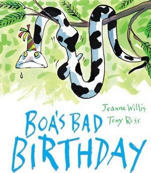 Willis, Jeanne / Boa's Bad Birthday (Children's Picture Book)