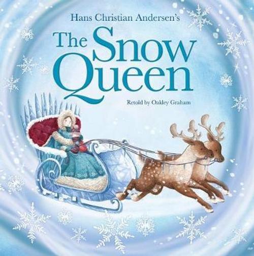 Graham, Oakley / The Snow Queen (Children's Picture Book)
