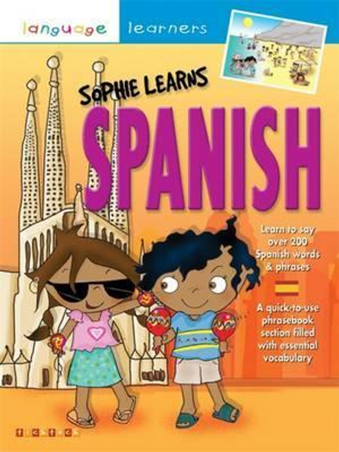 Finnie, Sue / Language Learners: Sophie Learns Spanish (Children's Picture Book)