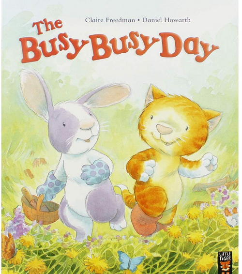 Freedman, Claire / The Busy Busy Day (Children's Picture Book)