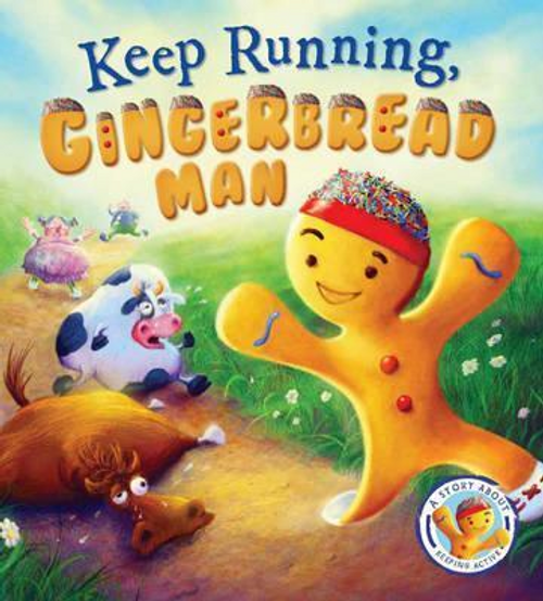 Smallman, Steve / Keep Running: Gingerbread Man (Children's Picture Book)