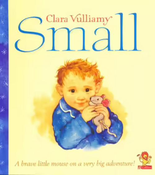 Vuillamy, Clara / Small (Children's Picture Book)