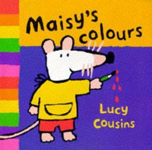 Cousins, Lucy / Maisy's Colours (Children's Picture Book)
