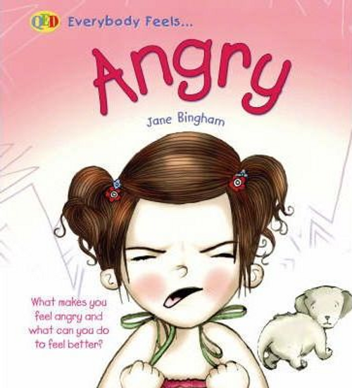 Bingham, Jane / Everybody Feels Angry (Children's Picture Book)
