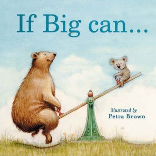 Shoshan, Beth / If Big Can... I Can (Children's Picture Book)