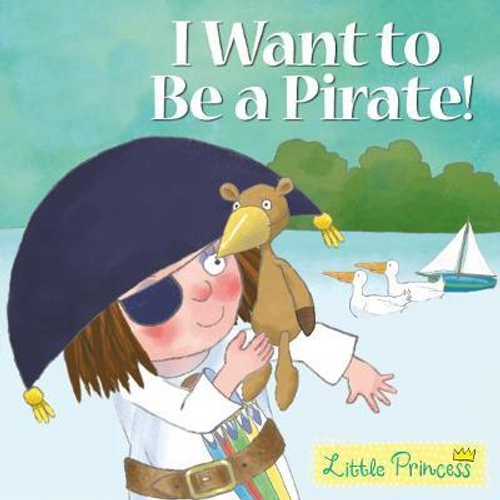 Ross, Tony / I Want to Be a Pirate! (Children's Picture Book)