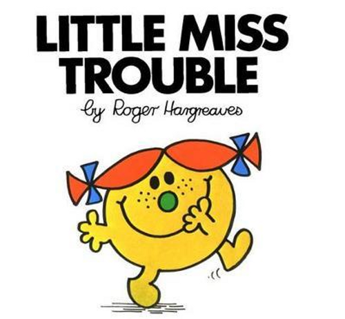 Hargreaves, Roger / Little Miss Trouble (Children's Picture Book)